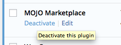Deactivate the Mojo Marketplace plugin