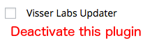 Deactivate the Visser Labs Updater